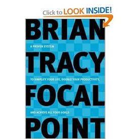 brian tracy focal point